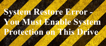 How to Fix System Restore Error -